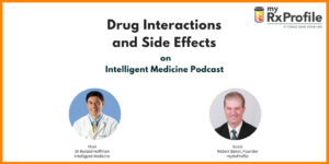 Drug interactions and side effects, MyRxProfile, Medication interaction app